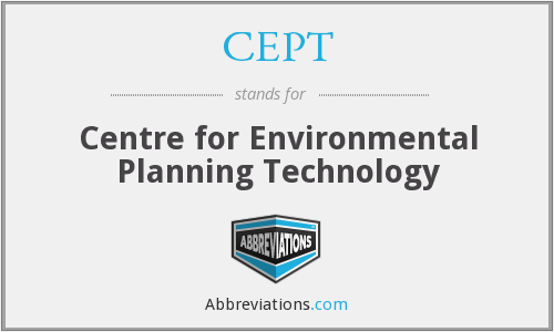 CEPT - Centre For Environmental Planning Technology