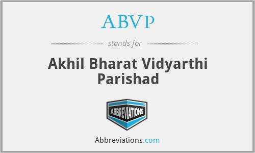 ABVP - Akhil Bharat Vidyarthi Parishad