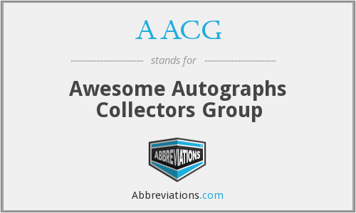 AACG - Awesome Autographs Collectors Group