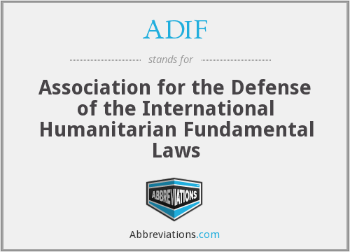 ADIF - Association for the Defense of the International Humanitarian Fundamental Laws