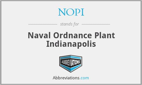 NOPI - Naval Ordnance Plant Indianapolis