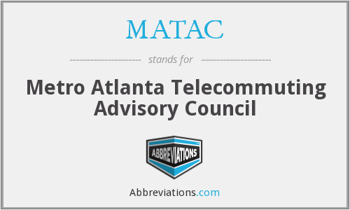MATAC - Metro Atlanta Telecommuting Advisory Council