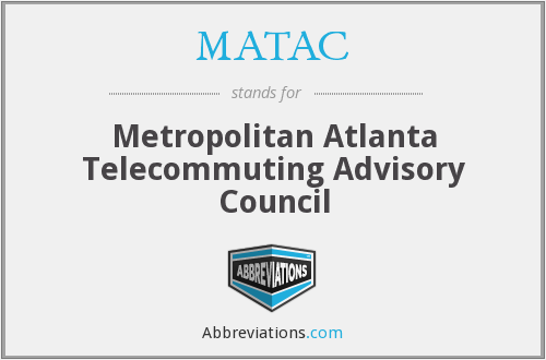 MATAC - Metropolitan Atlanta Telecommuting Advisory Council