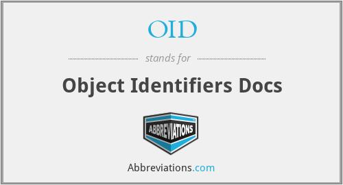 OID - Object Identifiers Docs