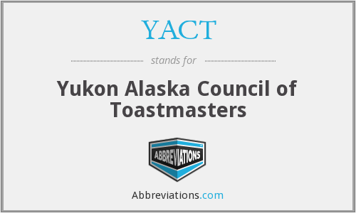 YACT - Yukon Alaska Council of Toastmasters