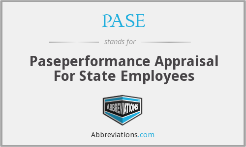 PASE - Paseperformance Appraisal For State Employees