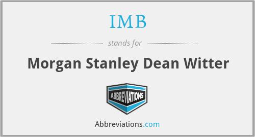 IMB - Morgan Stanley Dean Witter