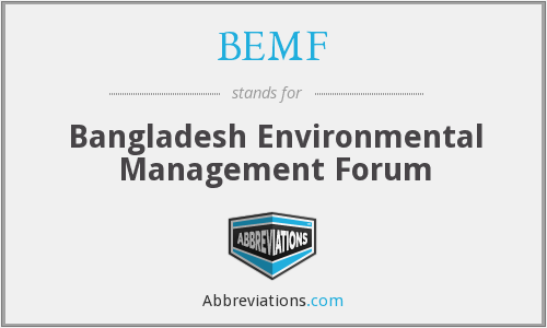 BEMF - Bangladesh Environmental Management Forum