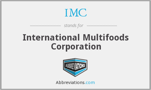 IMC - International Multifoods Corporation