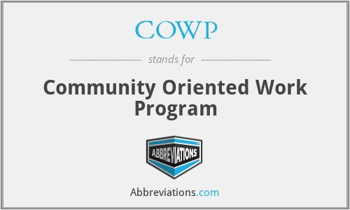 COWP - Community Oriented Work Program