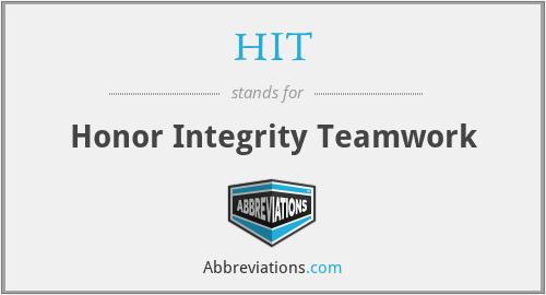 HIT - Honor Integrity Teamwork