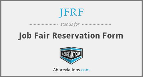 JFRF - Job Fair Reservation Form