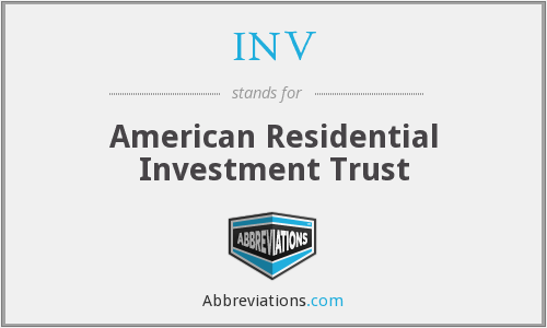 INV - American Residential Investment Trust