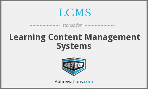 LCMS - Learning Content Management Systems