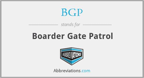 BGP - Boarder Gate Patrol
