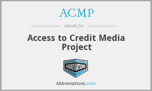 ACMP - Access to Credit Media Project
