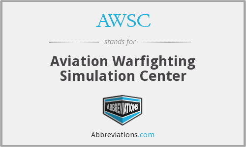 AWSC - Aviation Warfighting Simulation Center