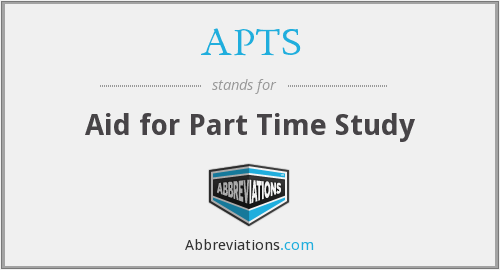 APTS - Aid for Part Time Study