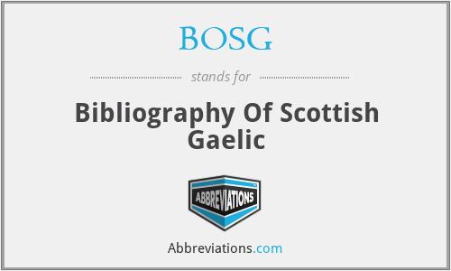 BOSG - Bibliography Of Scottish Gaelic