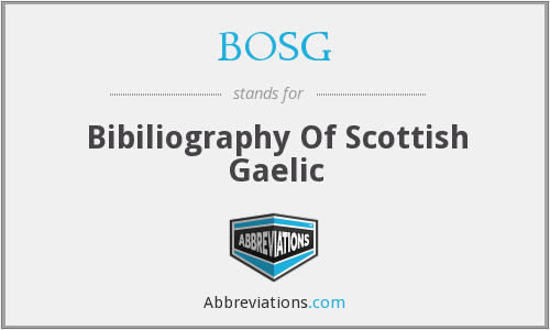 BOSG - Bibiliography Of Scottish Gaelic