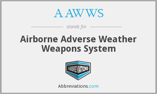 AAWWS - Airborne Adverse Weather Weapons System