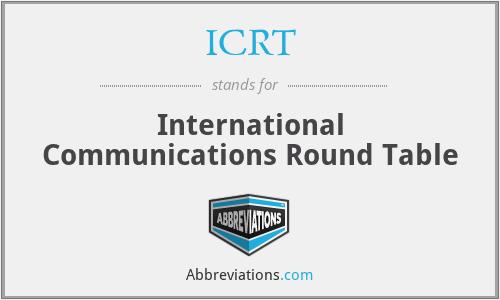 ICRT - International Communications Round Table