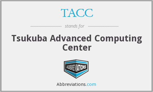 TACC - Tsukuba Advanced Computing Center