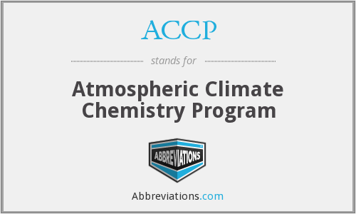 ACCP - Atmospheric Climate Chemistry Program