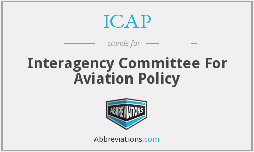 ICAP - Interagency Committee For Aviation Policy