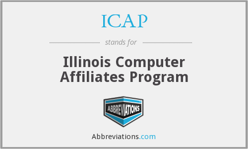 ICAP - Illinois Computer Affiliates Program