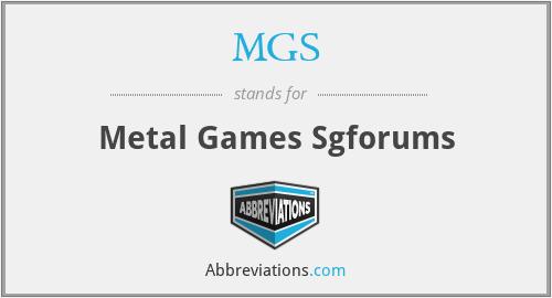 MGS - Metal Games Sgforums