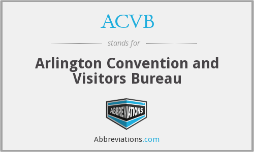ACVB - Arlington Convention and Visitors Bureau