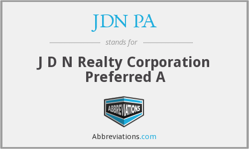 JDN PA - J D N Realty Corporation Preferred A