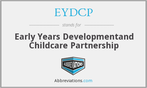 EYDCP - Early Years Developmentand Childcare Partnership