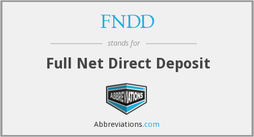 FNDD - Full Net Direct Deposit
