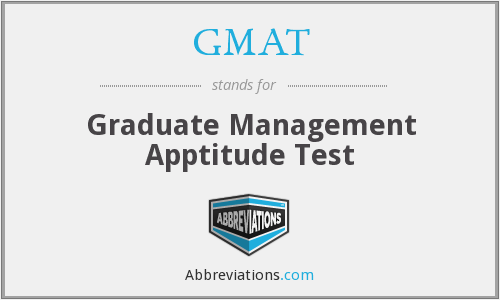 GMAT - Graduate Management Apptitude Test