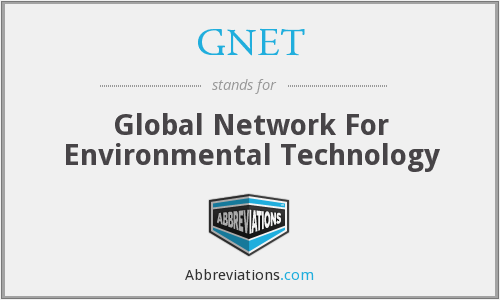 GNET - Global Network For Environmental Technology