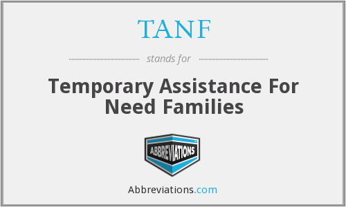 TANF - Temporary Assistance For Need Families
