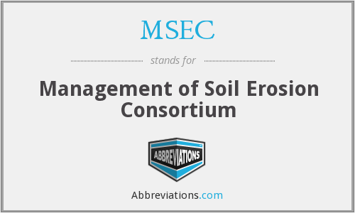 Msec management of soil erosion consortium for Soil erosion meaning in hindi
