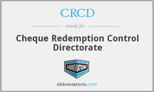 CRCD - Cheque Redemption Control Directorate
