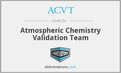 ACVT - Atmospheric Chemistry Validation Team