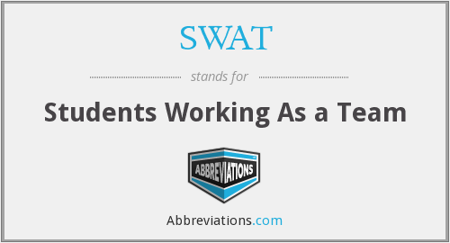 SWAT - Students Working As a Team