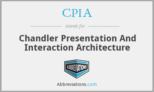 CPIA - Chandler Presentation And Interaction Architecture