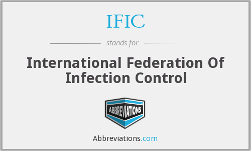 IFIC - International Federation Of Infection Control