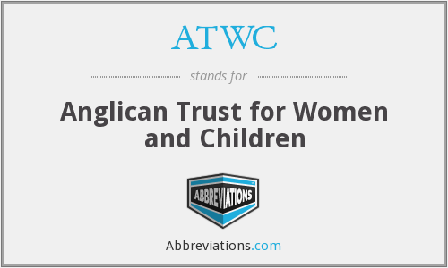 ATWC - Anglican Trust for Women and Children