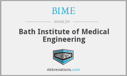 BIME - Bath Institute of Medical Engineering