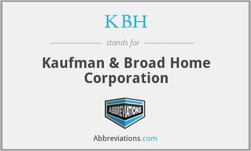 KBH - Kaufman & Broad Home Corporation