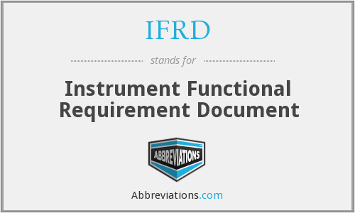 IFRD - Instrument Functional Requirement Document