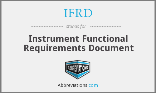 IFRD - Instrument Functional Requirements Document