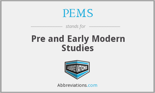 PEMS - Pre and Early Modern Studies